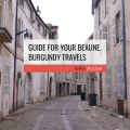 Beaune Travel tips to save you money