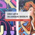 Williamsburg Street Art