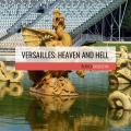 How to visit Versailles without standing on line