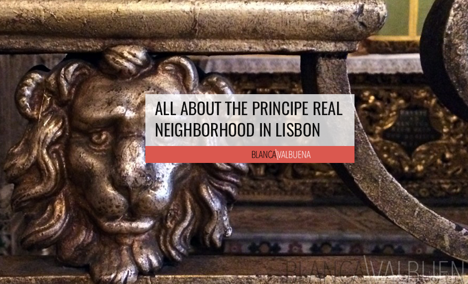 A list of restaurants, shops and museums in the Principe Real Neighborhood