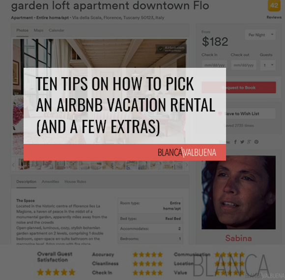 Ten Tips on How to Pick an Airbnb Vacation Rental (and a few extras)