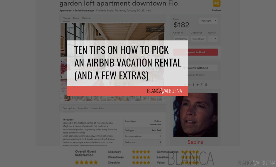 A step by step guide with a video on how to pick an Airbnb vacation rental