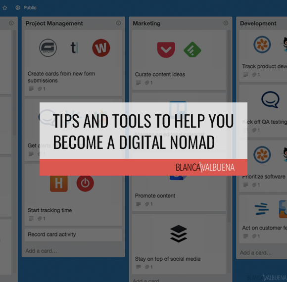 Tips and Tools to Help You Become a Digital Nomad