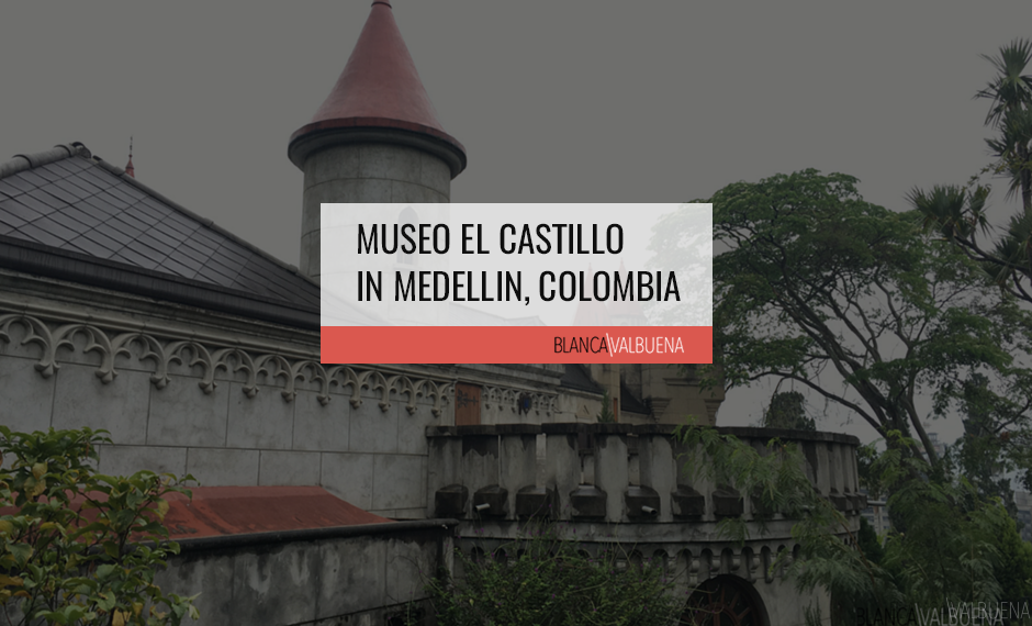 The Museo el Castillo in Medellin is modeled after a Loire Chateau
