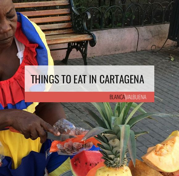 Things to Eat in Cartagena