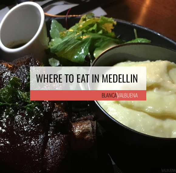 Where to Eat In Medellin