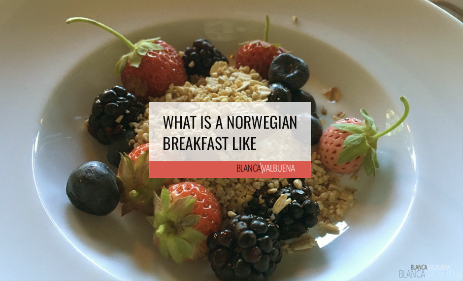 A Norwegian Breakfast includes yogurt, grains and fish