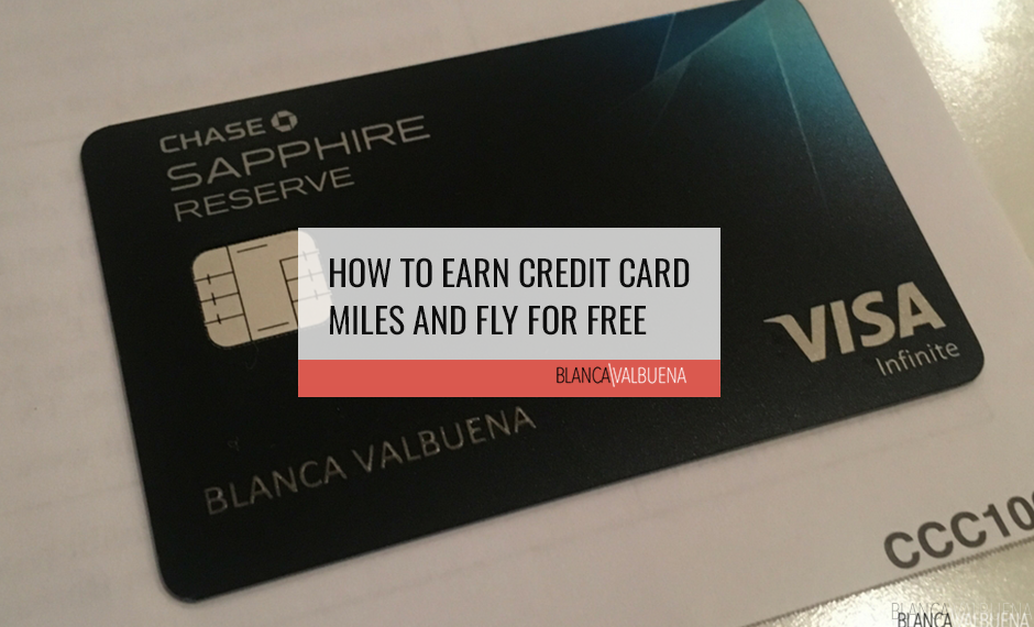 A complete guide on how to Earn Credit Card Miles to get benefits for travel
