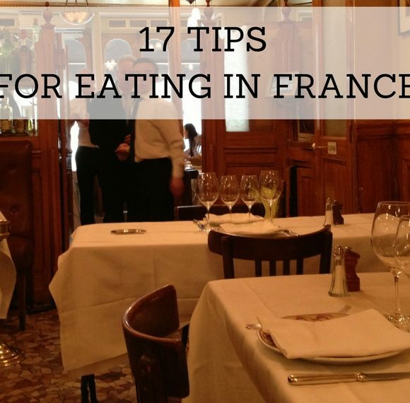 17 Tips for Eating in France