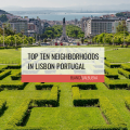 The top Neighborhoods in Lisbon are safe quiet and have tons of things to do