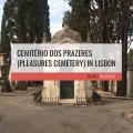 The Cemetery in Lisbon in Estrela