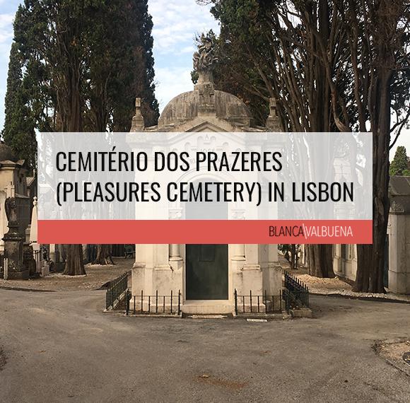 Cemitério dos Prazeres (Pleasures Cemetery) in Lisbon