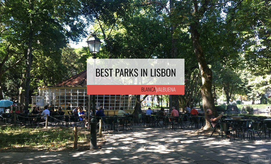 A list of the Best Parks in Lisbon