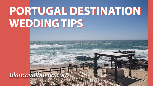 Tips for planning a Portugal destination wedding from a wedding planner